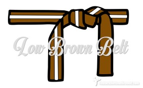 Low Brown Belt